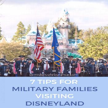 7 Tips for Military Families Visiting Disneyland 7 Tips for Military Families Visiting Disneyland