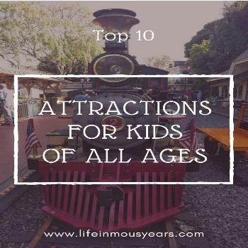 Top 10 Attractions for Kids of all Ages  At Disneyland, not all of the rides are kid-friendly. Thes